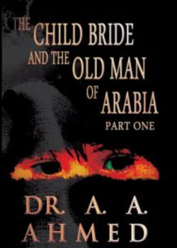 The child bride and the old man of arabia